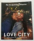 The New York Times Magazine, 10 June 2018 | Love City