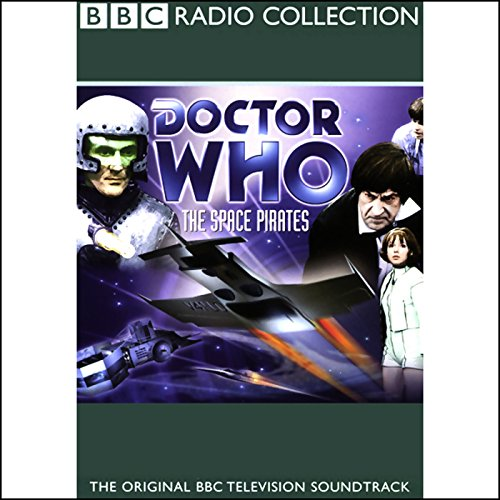 Doctor Who     The Space Pirates              By:                                                                                                                                 Robert Holmes                               Narrated by:                                                                                                                                 Patrick Troughton,                                                                                        full cast                      Length: 2 hrs and 27 mins     1 rating     Overall 3.0