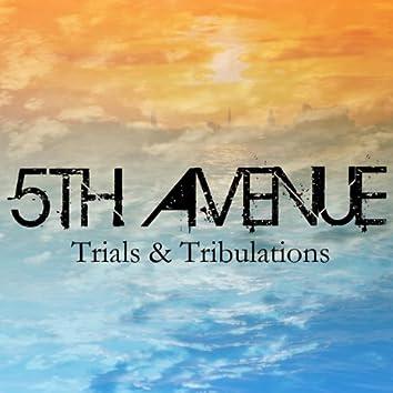 Trials & Tribulations
