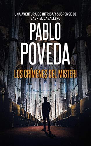 Los Crímenes del Misteri: Una aventura de intriga y suspense de Gabriel Caballero (Series detective privado crimen y misterio nº 5)
