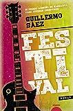 Festival (ALGAIDA LITERARIA - PREMIO LOGROÑO DE NOVELA)