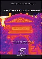 Introduction aux transferts thermiques de Dominique Marchio