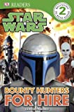 Star Wars Bounty Hunters for Hire (DK Readers Level 2) (English Edition)