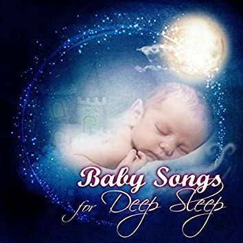 Baby Songs for Deep Sleep