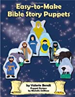 Easy To Make Bible Story Puppets 1885814178 Book Cover