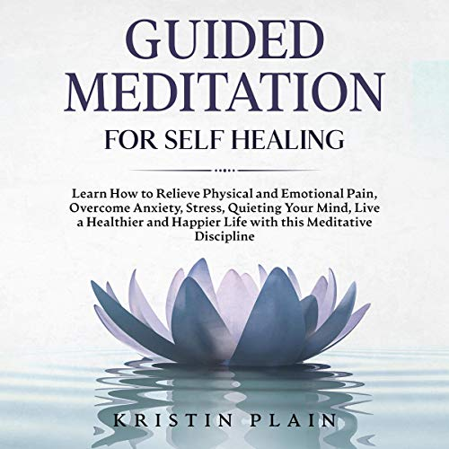 Guided Meditation for Self Healing audiobook cover art