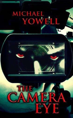 The Camera Eye (English Edition)
