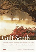 Compass American Guides: Gulf South: Louisiana, Alabama, Mississippi, 1st edition (Full-color Travel Guide)
