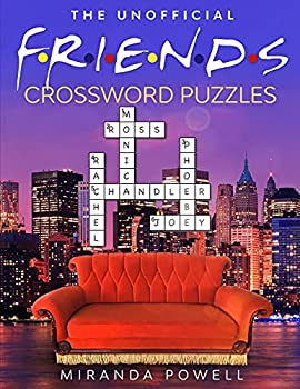 The Unofficial Friends Crossword Puzzles  Friends TV Show Word Puzzle Books