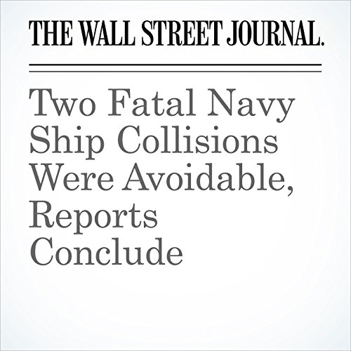Two Fatal Navy Ship Collisions Were Avoidable, Reports Conclude (Unabridged) copertina