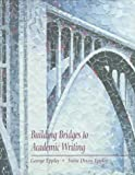 Building Bridges to Academic Writing