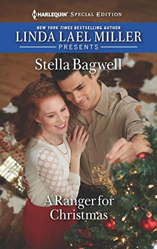 A Ranger for Christmas (Men of the West Book 2661) (Stella Bagwell Men Of The West Series)