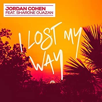 I Lost My Way (feat. Sharone Ouazan)