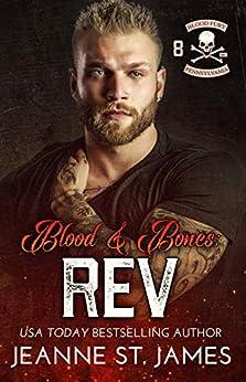 Blood & Bones: Rev (Blood Fury MC Book 8) by [Jeanne St. James]