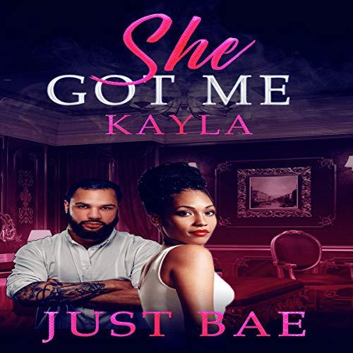 She Got Me: Kayla cover art