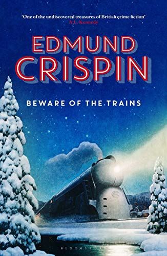 Beware of the Trains (The Gervase Fen Mysteries)