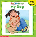 My Dog (Sight Word Library)
