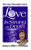 Love is Strong as Death: Moving Through Grief