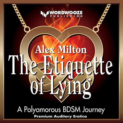 The Etiquette of Lying: A Polyamorous BDSM Journey cover art