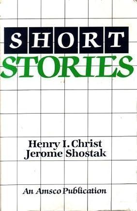 Short Stories by Henry I. Christ (1988-06-01)