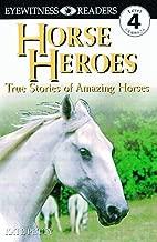DK Readers: Horse Heroes (Level 4: Proficient Readers)