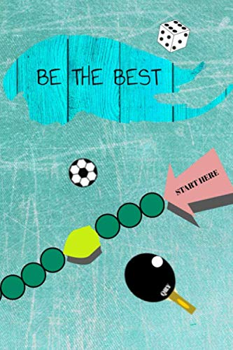 BE THE BEST: Notebook,Diary,Journal,Lines and Game for entertainment inside,Noughts and Crosses, Pleasant with Useful