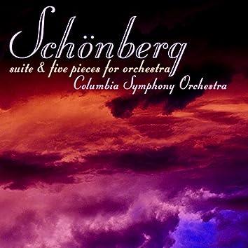 Schonberg: Suite & Five Pieces For Orchestra