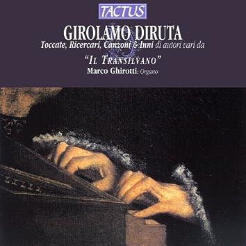 "Diruta: Toccate, Ricercari, Canzoni & Inni di autori vari da ""il Transilvano"""