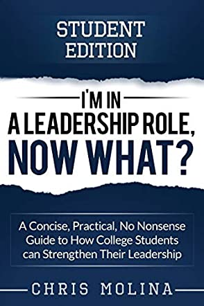 I'm in a Leadership Role, Now What?