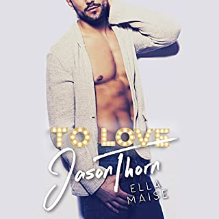 To Love Jason Thorn cover art