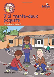 J'ai trente-deux paquets (I've got 32 packets): Luc et Sophie French Storybook (Part 2, Unit 8)