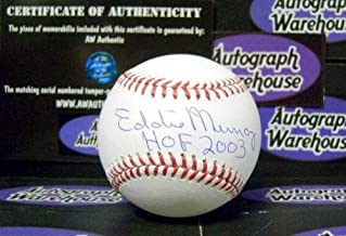 Eddie Murray autographed Baseball inscribed HOF 2003 (Baltimore Orioles Hall of Fame) AW Certificate of Authenticity with free display cube