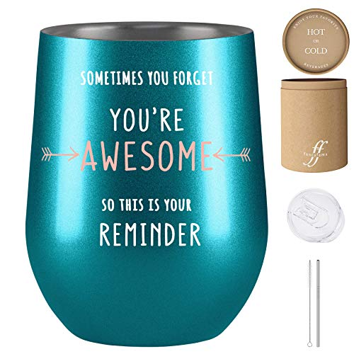 Inspirational Gifts for Women, Thank You Gifts, Sometimes You Forget You're Awesome So This Is Your Reminder, Fancyfams 12oz Stainless Steel Wine Tumbler, Coworker Gifts for Women, (Turquoise)