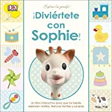 ¡Diviértete con Sophie! (Sophie la Girafe)