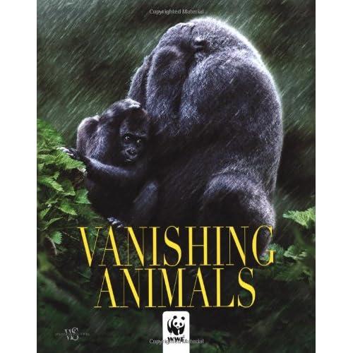 WWF vanishing animals. Ediz. illustrata