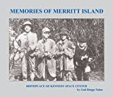 Memories of Merritt Island: Birthplace of Kennedy Space Center (English Edition)