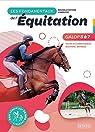 Les fondamentaux de l'équitation Galops 5 à 7 : Toutes les connaissances, Questions / Réponses par Jolivet