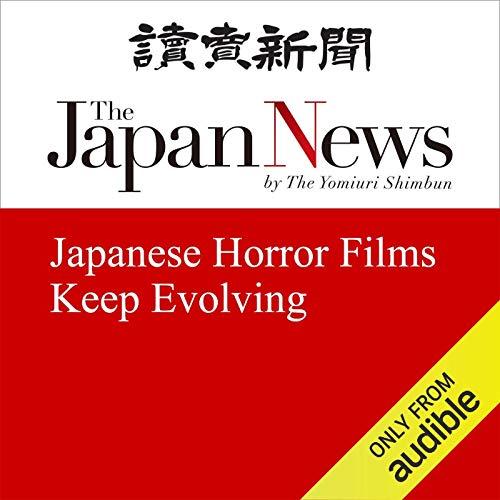 Japanese Horror Films Keep Evolving cover art