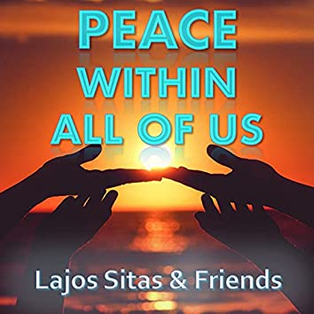 Peace Within All Of Us