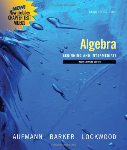 Algebra: Beginning and Intermediate, Multimedia Edition...
