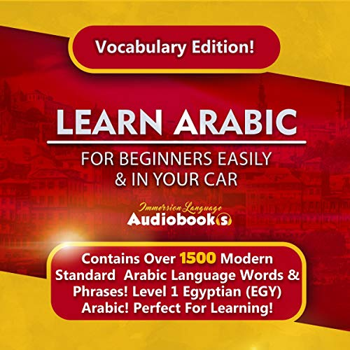 Learn Arabic for Beginners Easily & in Your Car! Vocabulary Edition! cover art