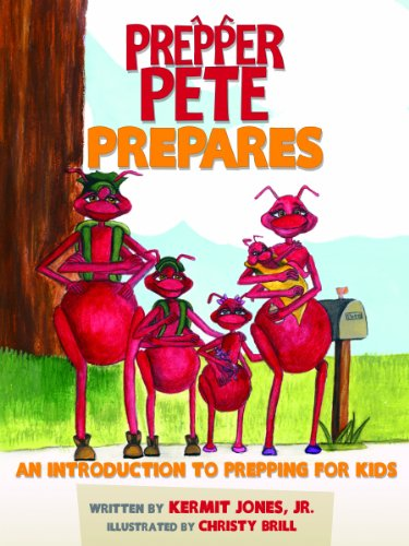 Prepper Pete Prepares: An Introduction to Prepping for Kids (Prepper...