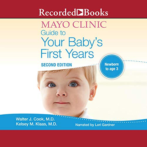 The Mayo Clinic Guide to Your Baby's First Years, 2nd Edition Titelbild