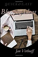 Blogging Ideas: 52 Amazing Blogging Ideas for Writers (Quick & Easy)