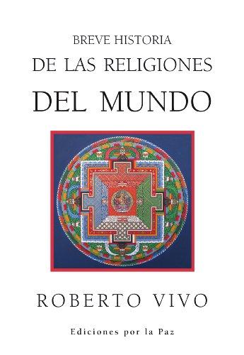 Breve Historia de las Religiones del Mundo