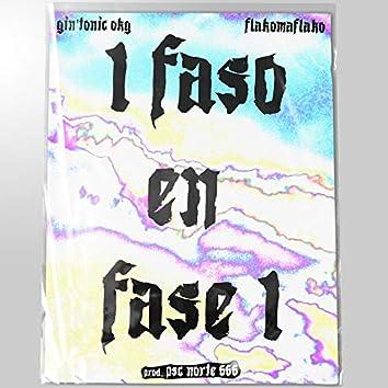 1 Faso en Fase 1