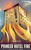 Pioneer Hotel Fire (English Edition)