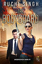 'The BodyGuard' by Ruchi Singh