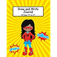 Girl Superhero Draw and Write Journal: Composition Book for Kids With Primary Lines and Half Blank Space for Drawing Pictures - 140 Pages - Design #3