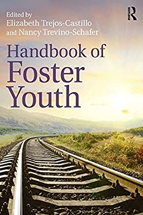 Handbook of Foster Youth (English Edition)